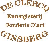 Kunstgieterij De Clercq - Ginsberg - Bronsgieterij - Fonderie D'art